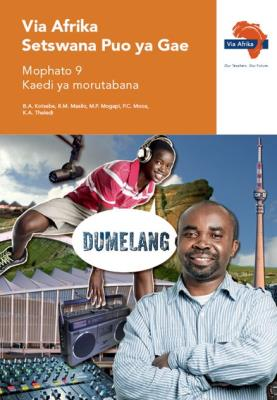 Via Afrika Setswana CAPS : Gr 9: Teacher's guide : Home language