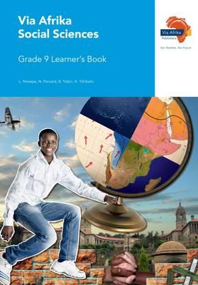 Via Afrika social sciences CAPS: Gr 9: Learner's book