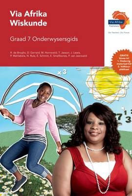 Via Afrika wiskunde CAPS: Gr 7: Onderwysersgids