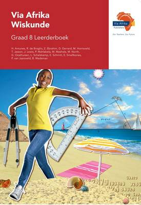 Via Afrika wiskunde CAPS: Gr 8: Leerdersboek