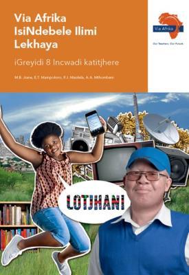 Via Afrika isiNdebele CAPS: Gr 8: Teacher's guide : Home language
