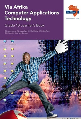 Picture of Via Afrika computer applications technology: Gr 10: Learner's book