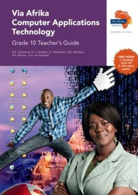 Picture of Via Afrika computer applications technology: Gr 10: Teacher's guide