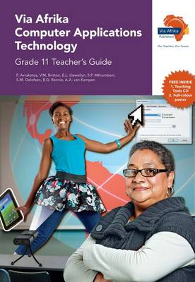 Picture of Via Afrika computer applications technology: Gr 11: Teacher's guide