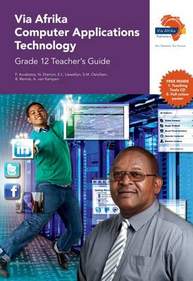 Via Afrika computer applications technology CAPS: Gr 12: Teacher's guide