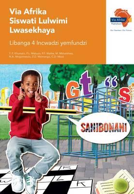 Via Afrika Siswati: Gr 4: Learner's book : Home language