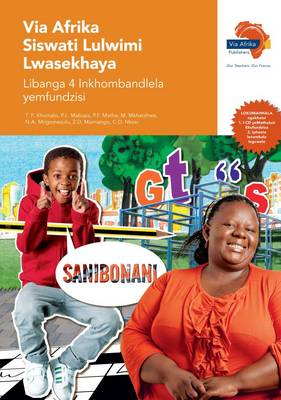 Via Afrika Siswati: Gr 4: Teacher's guide : Home language