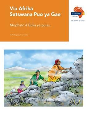 Via Afrika Setswana: Gr 4: Reader : Home language