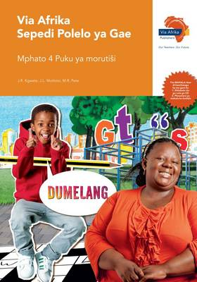 Via Afrika Sepedi: Gr 4: Teacher's guide : Home language