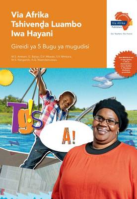 Via Afrika Tshivenda: Gr 5: Teacher's guide : Home language
