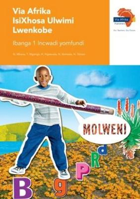 Picture of Via Afrika isiXhosa ulwimi lwenkobe: Gr 1: Learner's book : Home language