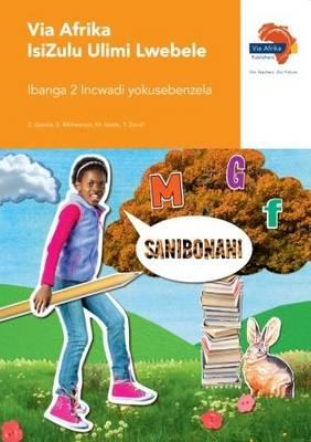 Via Afrika isiZulu: Gr 2: Workbook : Home language