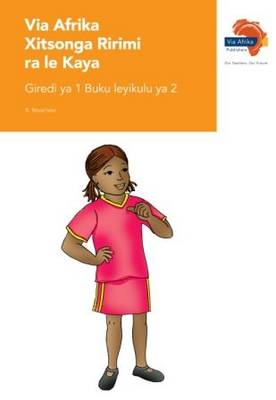 Picture of Via Afrika xiTsonga tirimi ra le kaya: Gr 1: Big book 2 : Home language