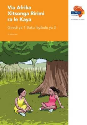 Picture of Via Afrika xiTsonga tirimi ra le kaya: Gr 1: Big book 3 : Home language