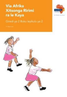 Via Afrika xiTsonga tirimi ra le kaya: Gr 2: Big book 2 : Home language