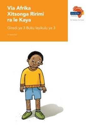 Via Afrika xiTsonga tirimi ra le kaya: Gr 3: Big book 3 : Home language