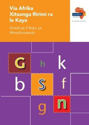 Via Afrika Xitsonga phonics: Gr 3: Workbook : Home language