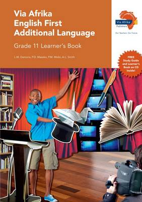 Via Afrika English: Gr 11: Learner's book : First additional language