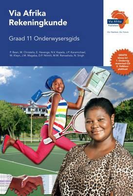 Via Afrika rekeningkunde: Gr 11: Onderwysersgids