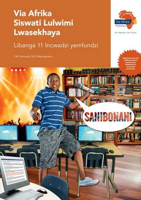 Via Afrika Siswati: Gr 11: Learner's book : Home language
