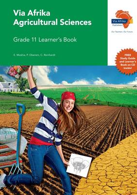 Picture of Via Afrika agricultural sciences: Gr 11: Learner's book