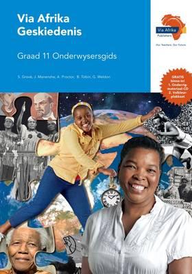 Picture of Via Afrika geskiedenis: Gr 11: Onderwysersgids