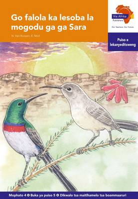 Via Afrika Setswana: Graded reader 5: Gr 4 : Home language