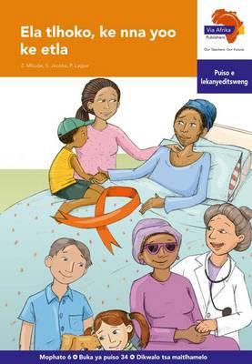 Via Afrika Setswana: Graded reader 34: Gr 6 : Home language