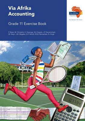 Via Afrika accounting CAPS: Gr 11: Exercise book