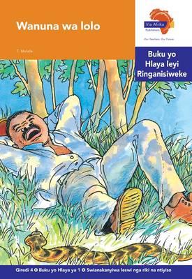 Via Afrika Xitsonga: Gr 4: Reader 1 : Home language