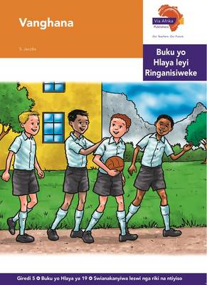 Via Afrika Xitsonga: Gr 5: Reader 19 : Home language
