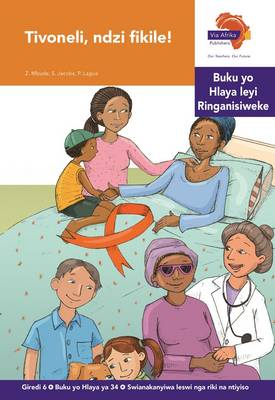 Via Afrika Xitsonga: Gr 6: Reader 34 : Home language