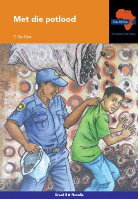 Via Afrika Afrikaans CAPS: Gr 8: Novelle : Huistaal
