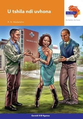 Via Afrika Tshivenda CAPS: Gr 8: Novel : Home language