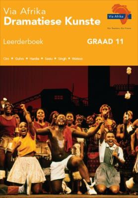 Picture of Via Afrika dramatiese kunste : Graad 11: Leerderboek