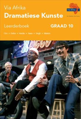 Picture of Via Afrika dramatiese kunste : Graad 10: Leerderboek