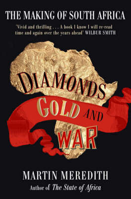 Picture of Diamonds, Gold and War : The Making of South Africa