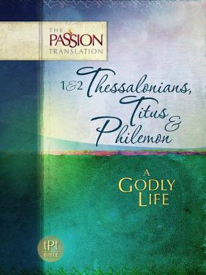 Picture of 1&2 Thessalonians, Titus & Philemon - A Godly Life