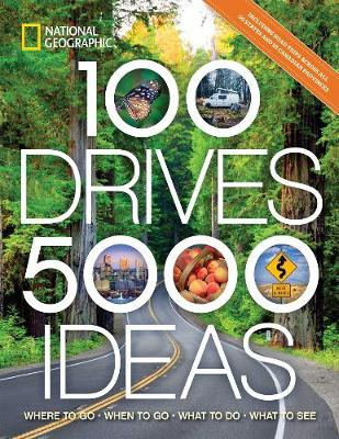 Picture of 100 Drives, 5,000 Ideas : Where to Go, When to Go, What to See, What to Do