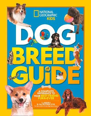 Picture of Dog Breed Guide : A Complete Reference to Your Best Friend Furr-Ever