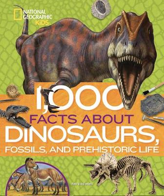 Picture of 1,000 Facts About Dinosaurs, Fossils, and Prehistoric Life