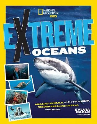 Picture of Extreme Ocean : Amazing Animals, High-Tech Gear, Record-Breaking Depths, and More