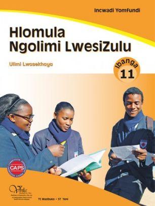 Hlomula ngolimi CAPS: Gr 11: Incwadi yomfundi : Home language