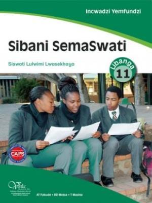Sibani SemaSwati CAPS: Gr 11: Incwadzi Yemfundzi : Home Language