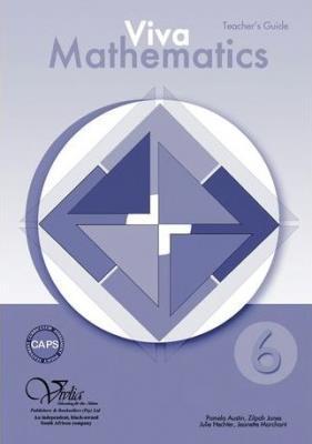 Picture of Viva mathematics CAPS: Gr 6: Teacher's guide