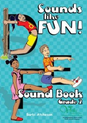 Sounds like fun! CAPS: Gr 2: Sound & workbook