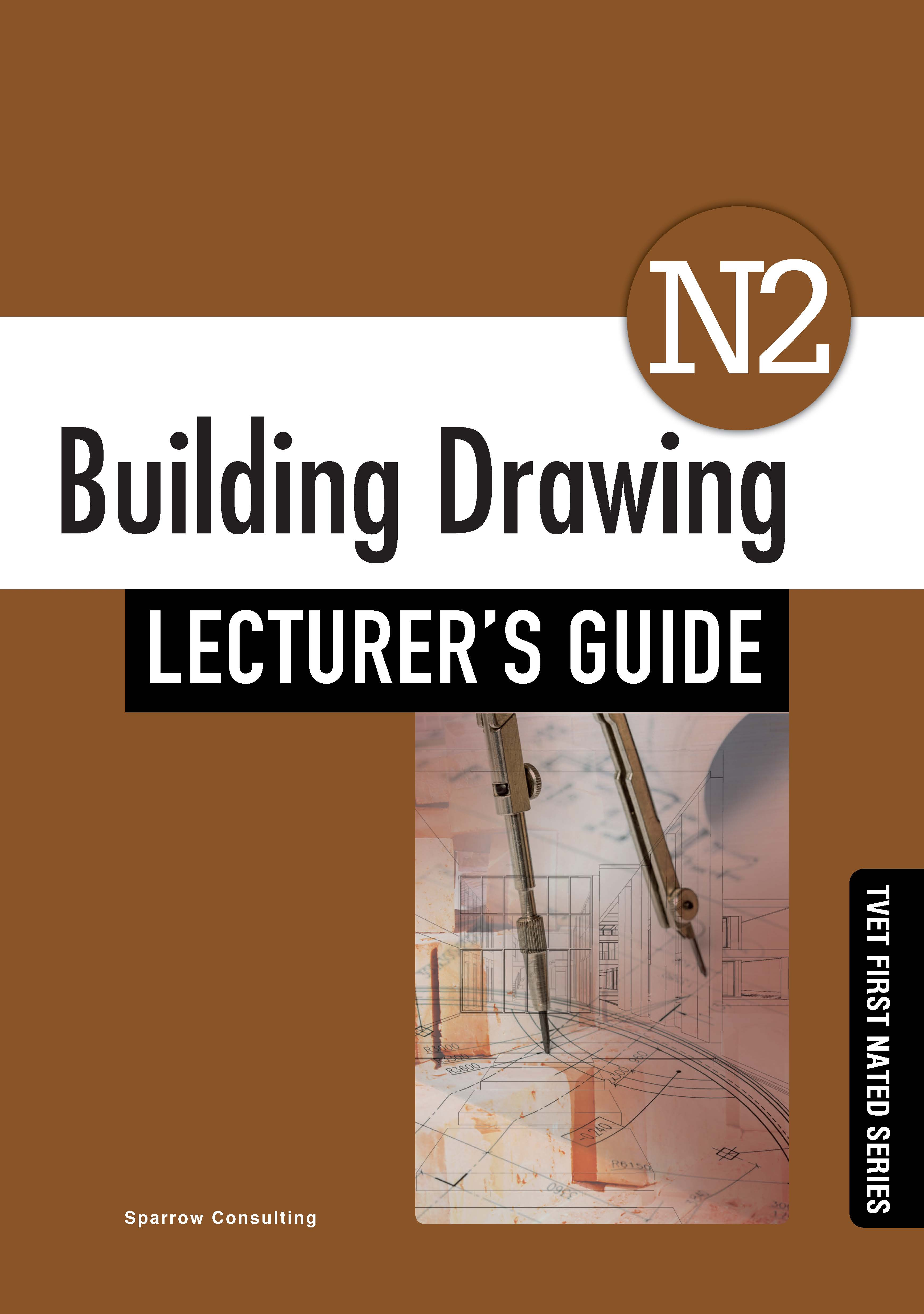 Picture of Building Drawing N2: Lecturer's Guide