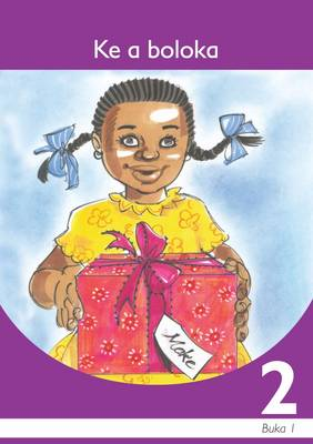 Picture of Ke a Boloka: Ke a boloka : Book 1: Gr 2: Graded reader Gr 2: Graded Reader Book 1