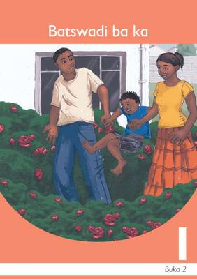 Picture of Batswadi ba ka: Book 2: Gr 1: Graded reader : Home language