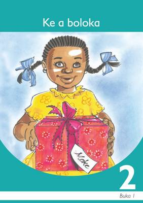 Picture of Ke a boloka: Book 1: Gr 2: Graded reader : Home language